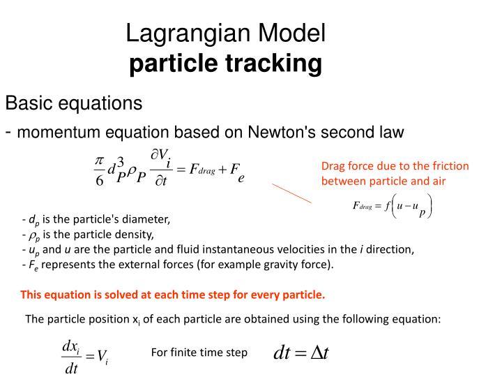 Lagrangian Model