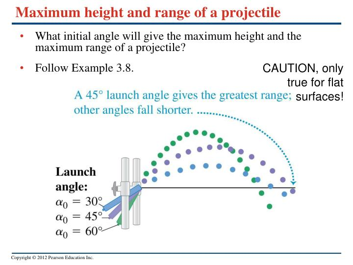 Maximum height and range of a projectile