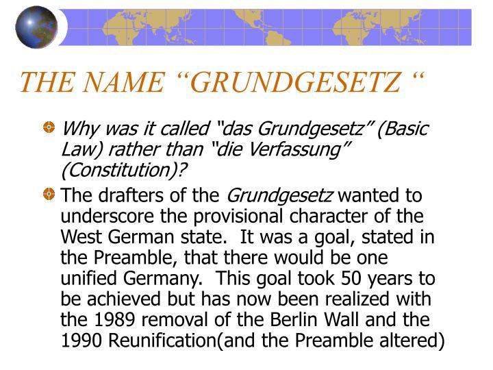 "THE NAME ""GRUNDGESETZ """