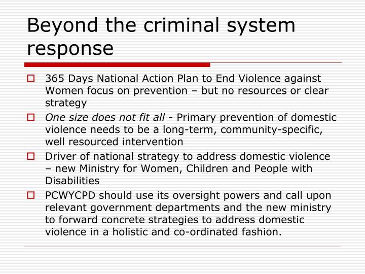 Beyond the criminal system response