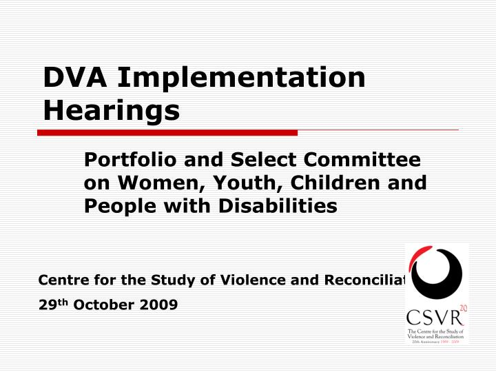 dva implementation hearings