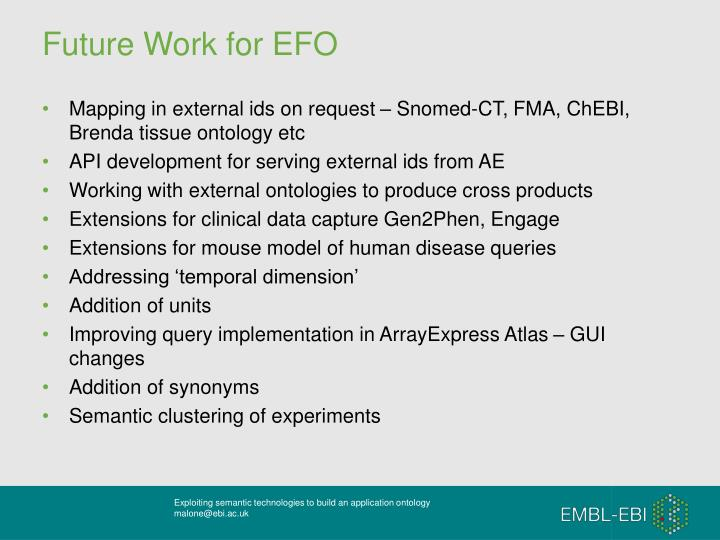Future Work for EFO