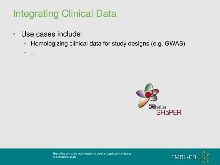 Integrating Clinical Data