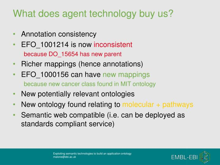 What does agent technology buy us?