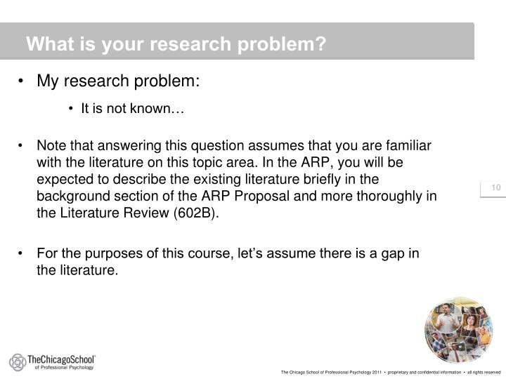 What is your research problem?