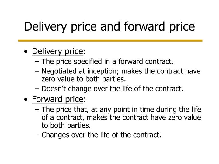 Delivery price and forward price