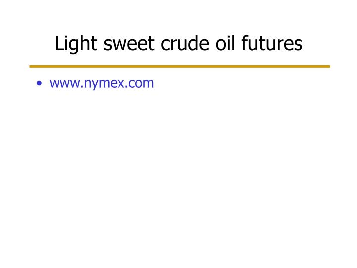 Light sweet crude oil futures
