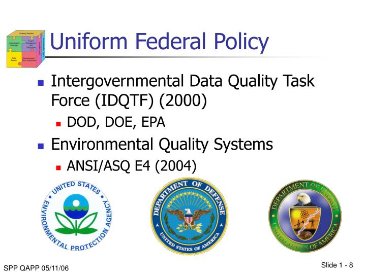 Uniform Federal Policy
