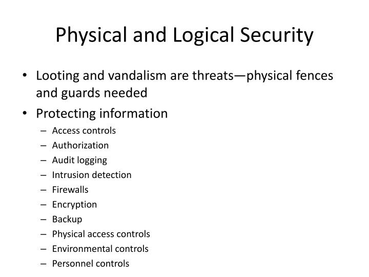 Physical and Logical Security