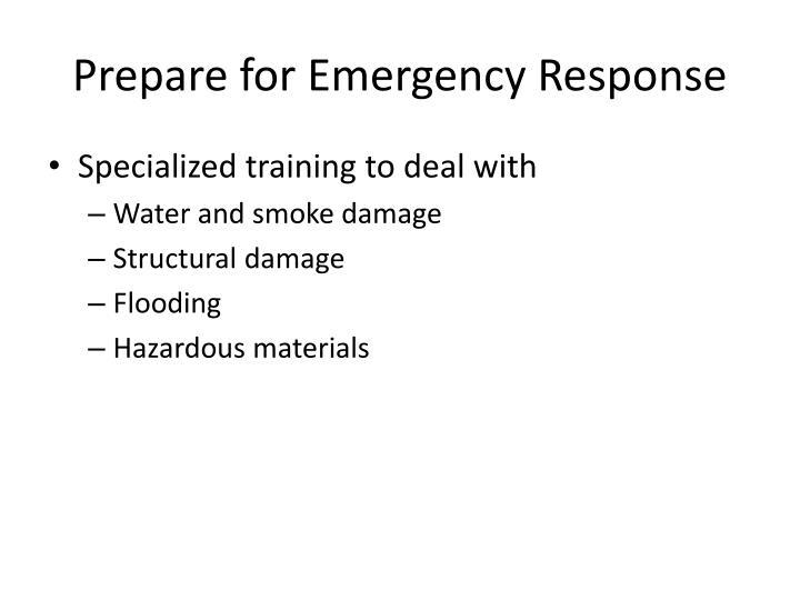 Prepare for Emergency Response