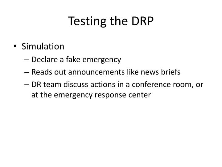 Testing the DRP