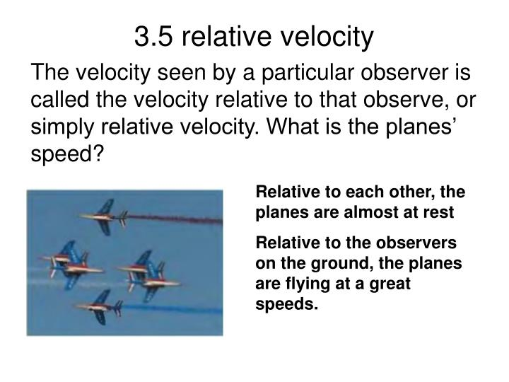 3.5 relative velocity
