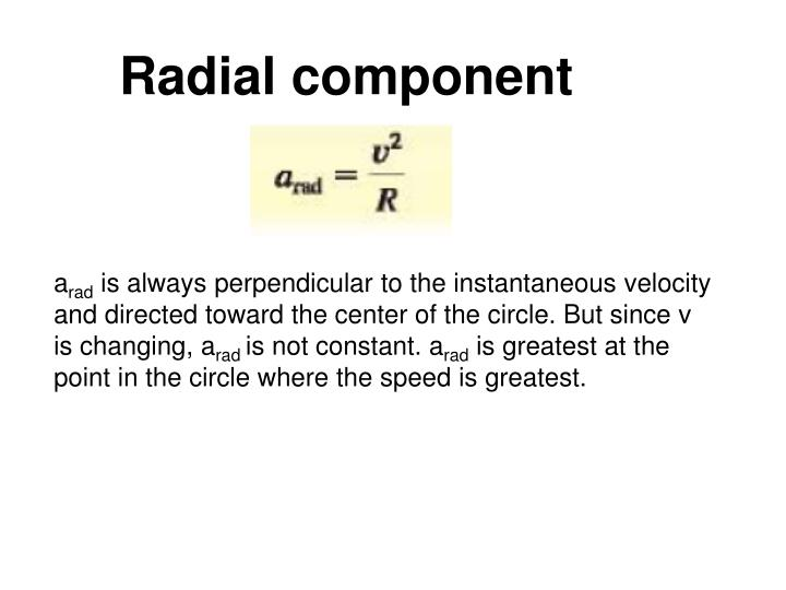 Radial component