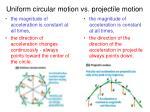 uniform circular motion vs projectile motion