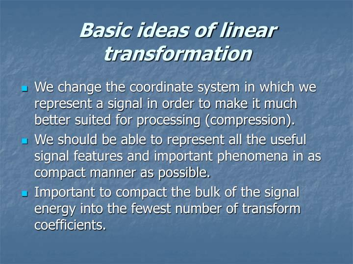 Basic ideas of linear transformation