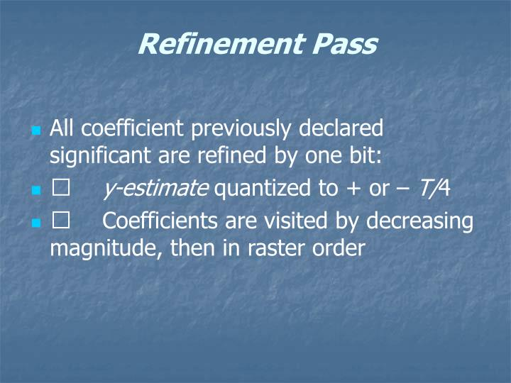 Refinement Pass
