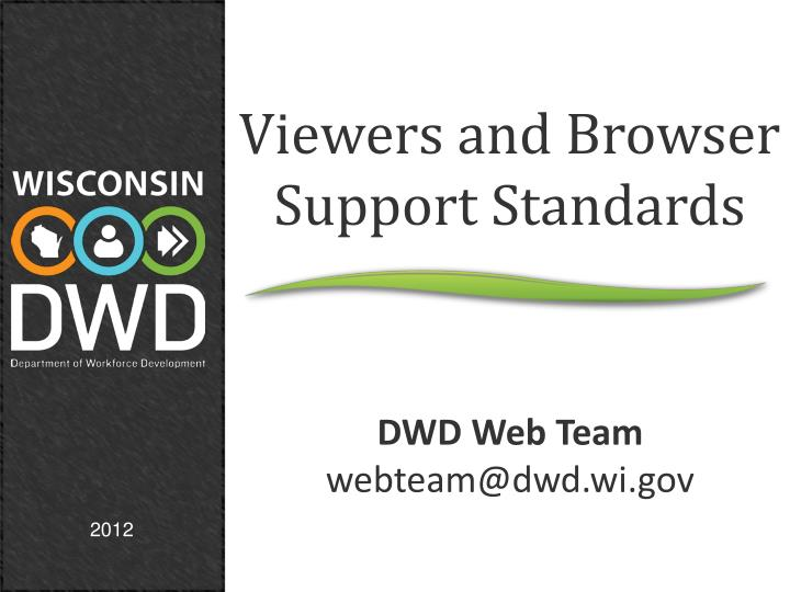 Viewers and Browser Support Standards