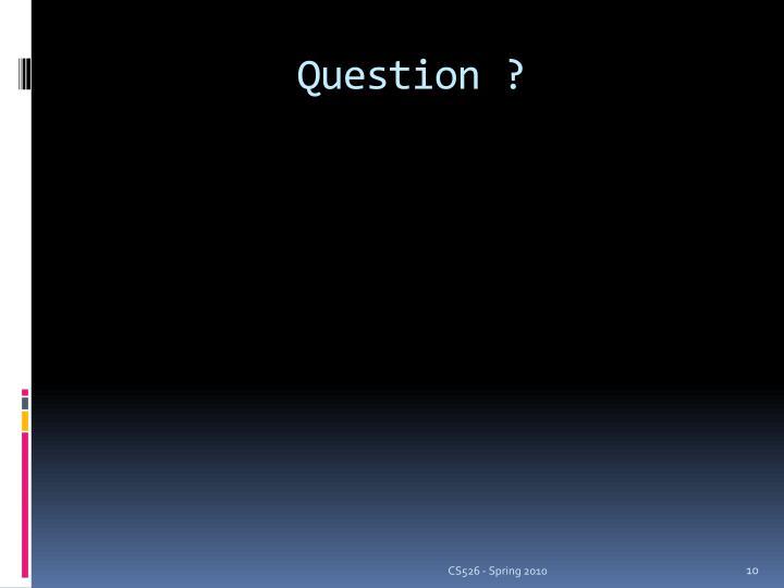 Question ?