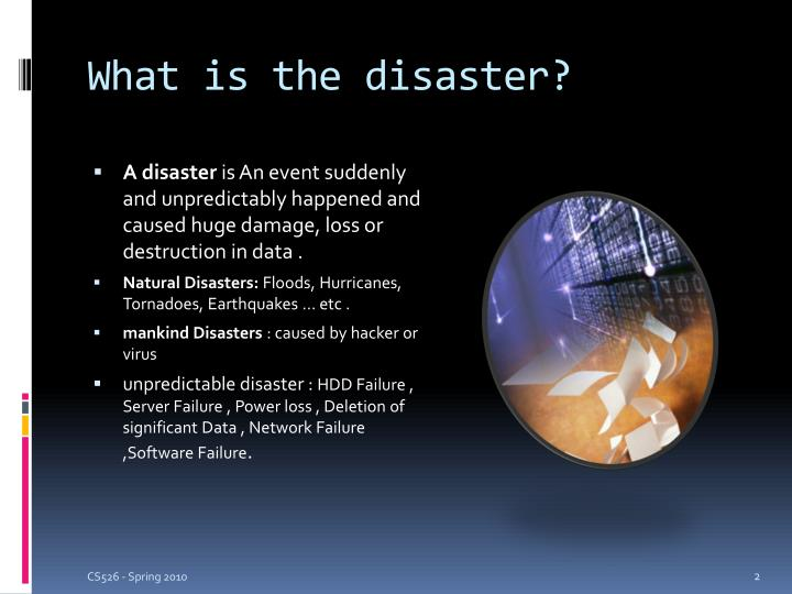What is the disaster?