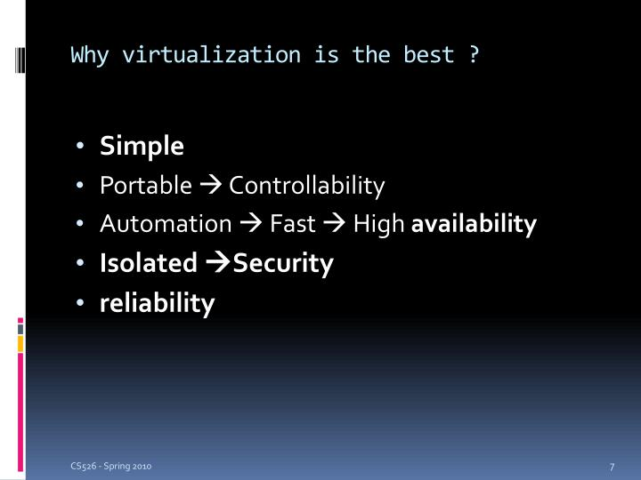 Why virtualization is the best ?