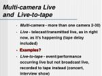multi camera live and live to tape