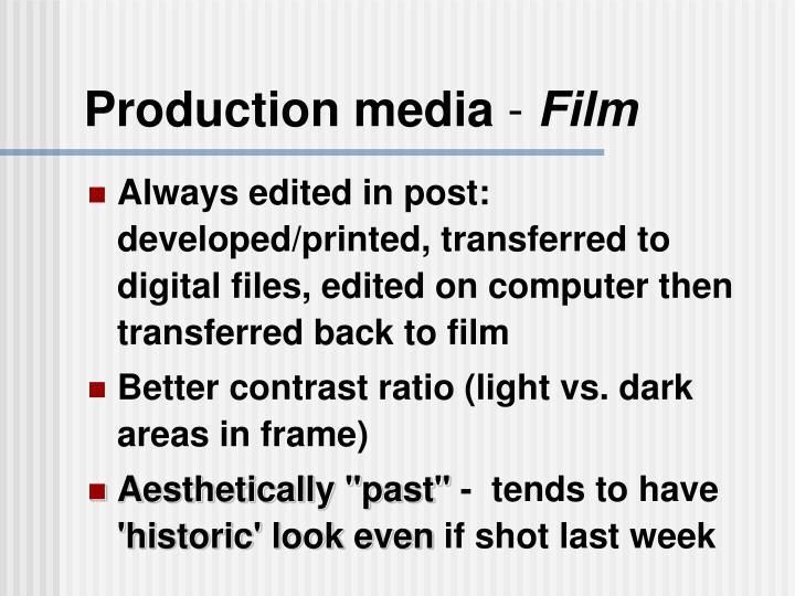 Production media