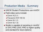 production media summary