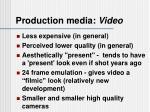 production media video1