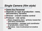 single camera film style1