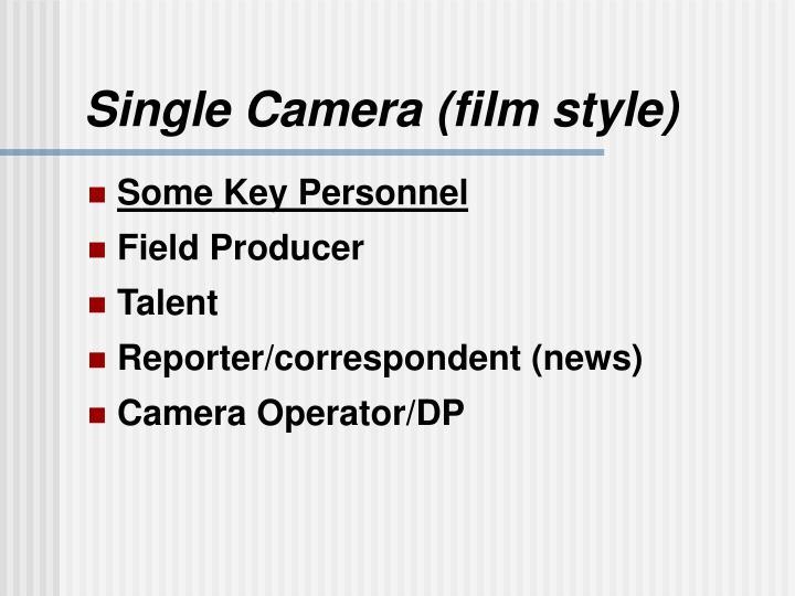 Single Camera (film style)