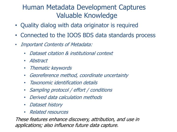 Human Metadata Development Captures Valuable Knowledge