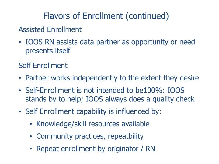 Flavors of Enrollment (continued)