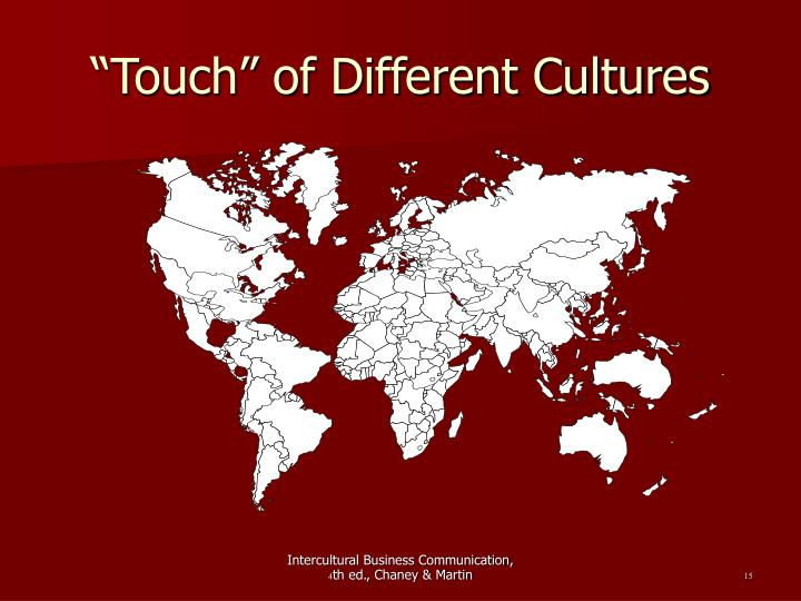 """Touch"" of Different Cultures"