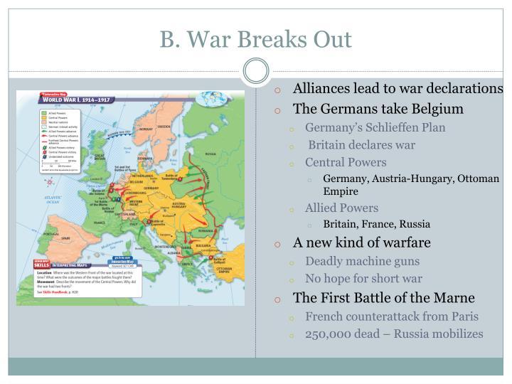 B. War Breaks Out