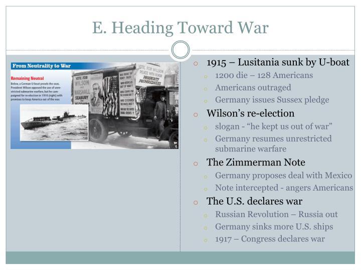 E. Heading Toward War