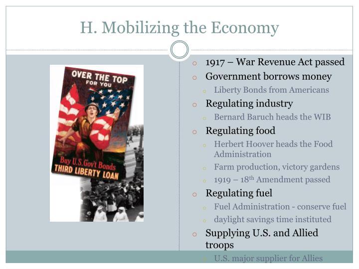 H. Mobilizing the Economy