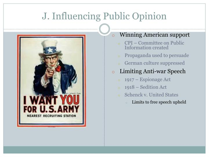 J. Influencing Public Opinion