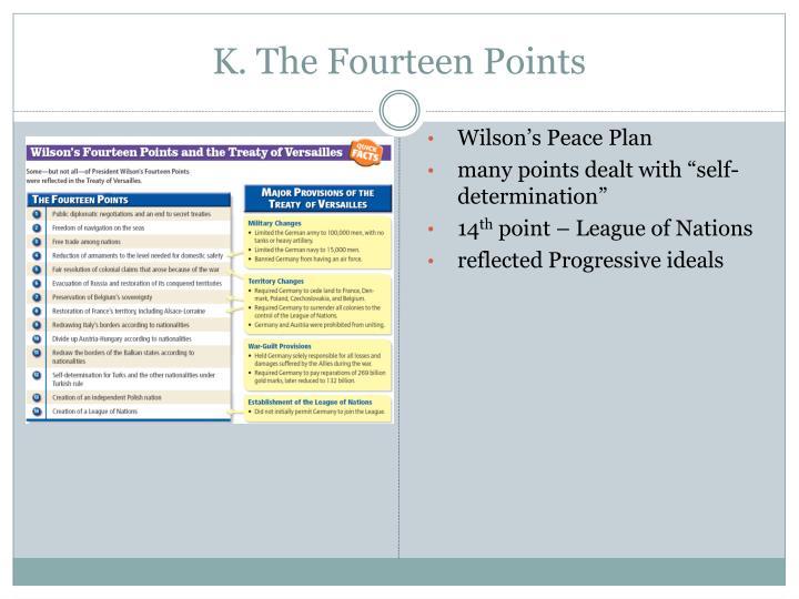 K. The Fourteen Points