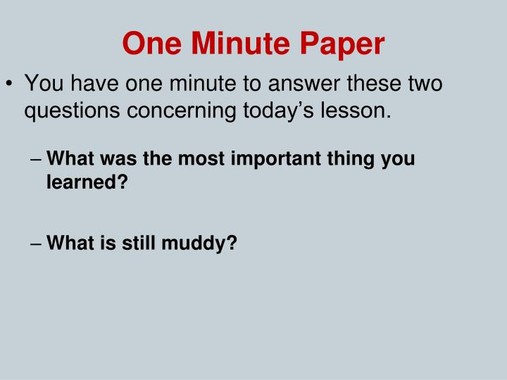 One Minute Paper