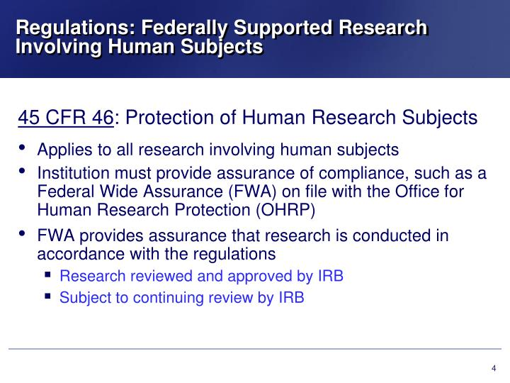 Regulations: Federally Supported Research Involving Human Subjects
