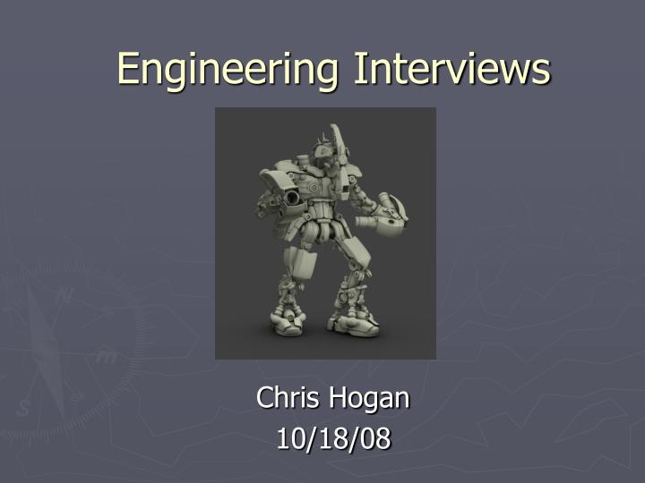engineering interviews