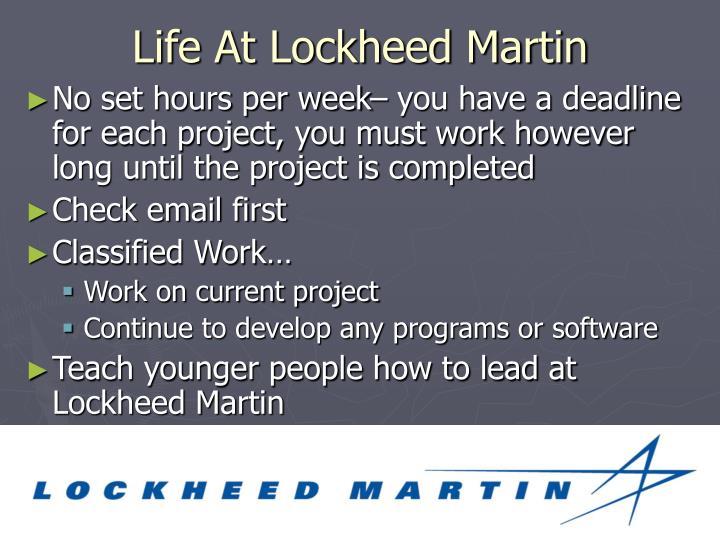 Life At Lockheed Martin