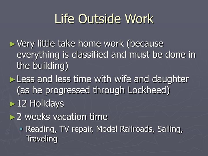 Life Outside Work