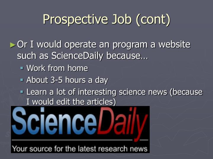 Prospective Job (cont)