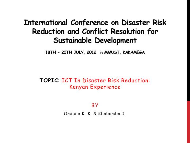 International Conference on Disaster Risk Reduction and Conflict Resolution for Sustainable Development