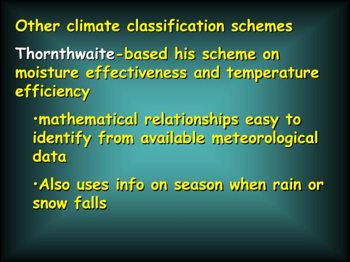 Other climate classification schemes