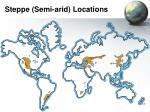 steppe semi arid locations