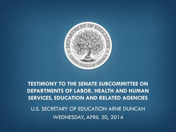 Testimony to the Senate Subcommittee on Departments of Labor, Health and Human Services, Education and Related Agencies