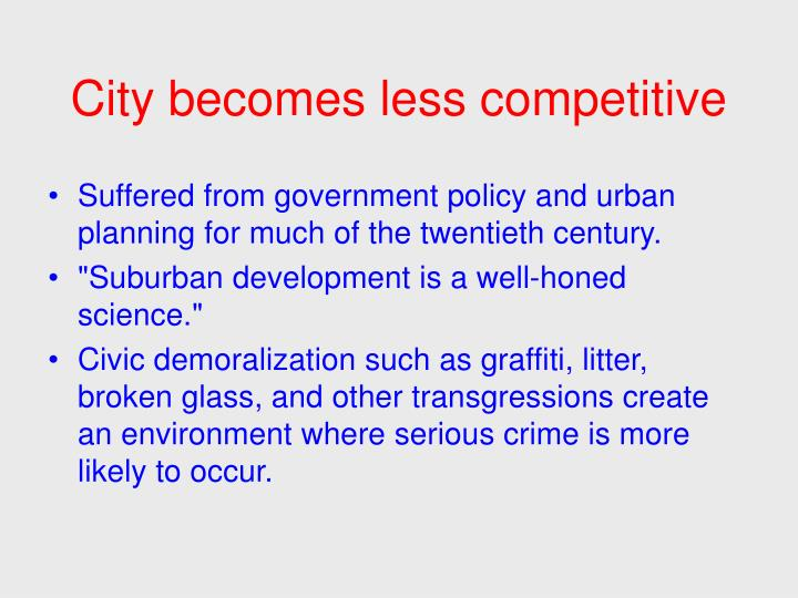 City becomes less competitive
