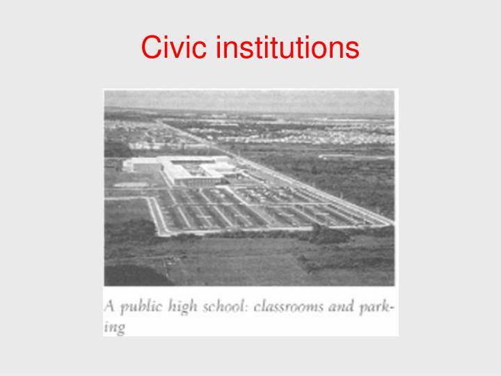 Civic institutions